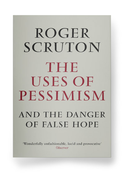 The Uses of Pessimism